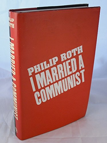 9780224048903: I Married a Communist