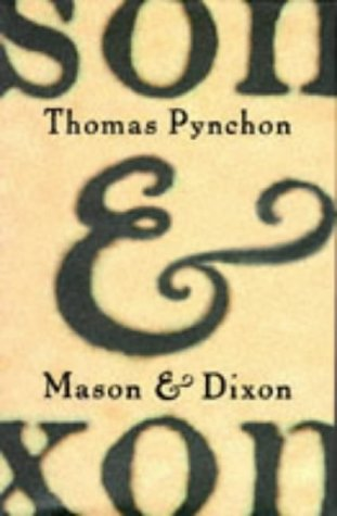 9780224050012: Mason and Dixon