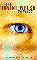 "9780224050036: Omnibus: ""Trainspotting"", ""Acid House"", ""Marabou Stork Nightmares"""