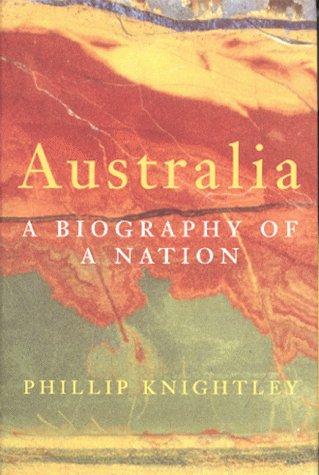 9780224050067: Australia : A Biography of a Nation
