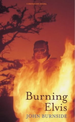 9780224050081: Burning Elvis