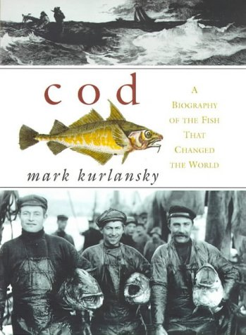 9780224051040: Cod: A Biography of the Fish That Changed the World