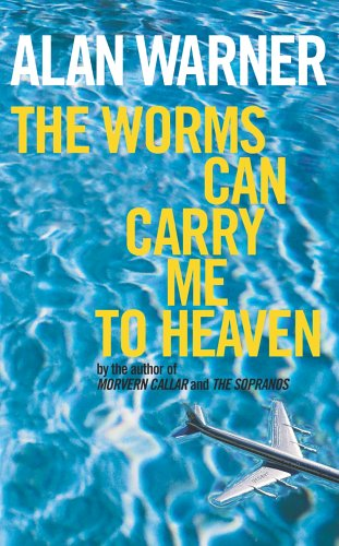9780224051101: The Worms Can Carry Me to Heaven