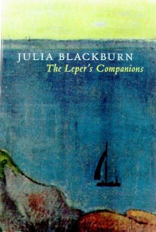 9780224051279: The Leper's Companions