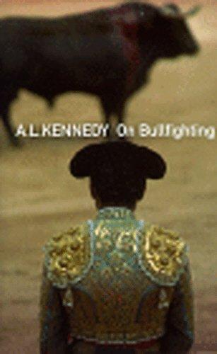 9780224052191: On Bullfighting
