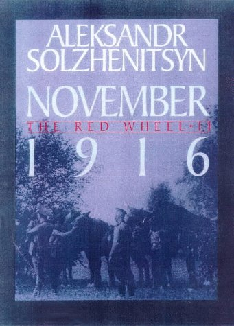 9780224052559: November 1916: The Red Wheel / Knot II