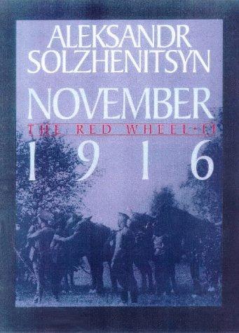 9780224052559: November 1916 (The red wheel)