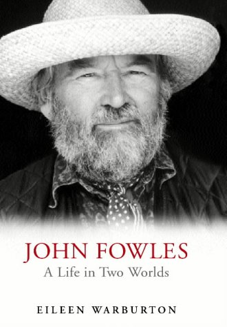 9780224059510: Biography Of John Fowles