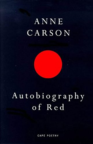 9780224059732: Autobiography of Red (Cape Poetry)