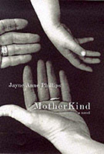 9780224059756: Motherkind