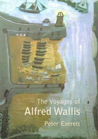 9780224059879: The Voyages of Alfred Wallis