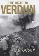 9780224059909: Road To Verdun