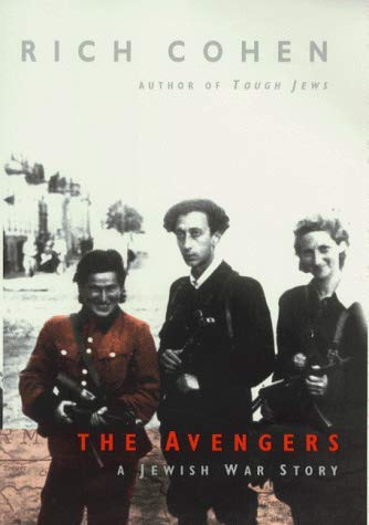 9780224060011: The Avengers - A Jewish War Story