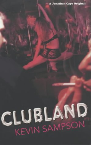 9780224060066: Clubland