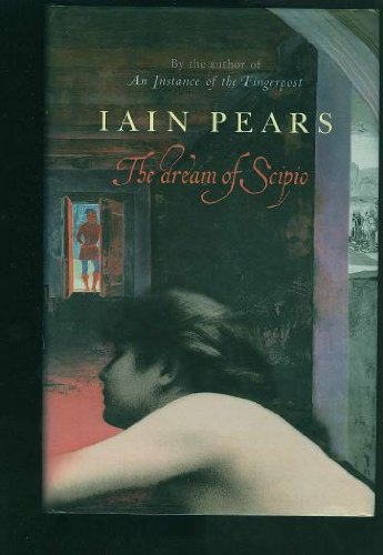 The Dream Of Scipio: Pears, Iain