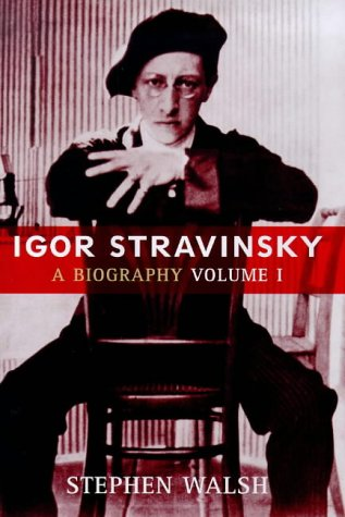 9780224060219: Igor Stravinsky: v. 1: A Biography