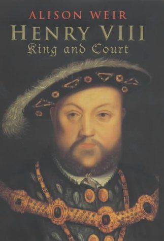 9780224060226: Henry VIII King and Court