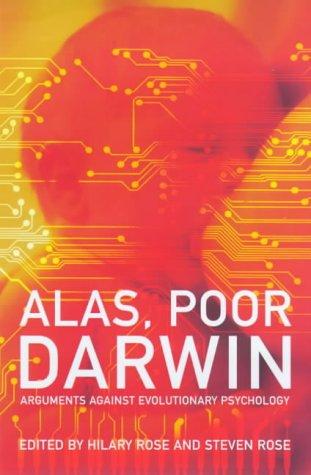 9780224060301: Alas, poor Darwin: arguments against evolutionary psychology