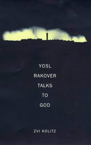 9780224060356: Yosl Rakover Talks to God