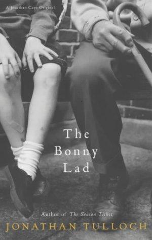9780224060417: THE BONNY LAD