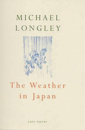 The Weather in Japan: Longley, Michael