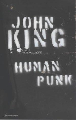 9780224060486: Human Punk