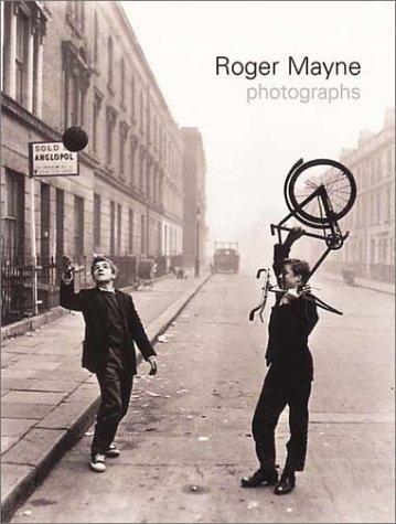 9780224060547: Roger Mayne Photographs