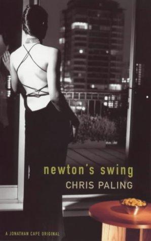 9780224060585: Newton's Swing