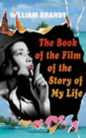 9780224060707: The Book of the Film of the Story of My Life