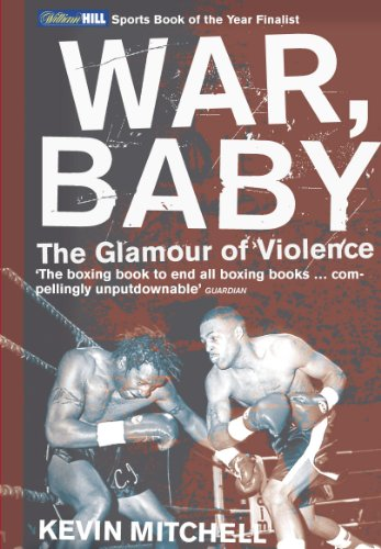 9780224060738: War, Baby: The Glamour of Violence