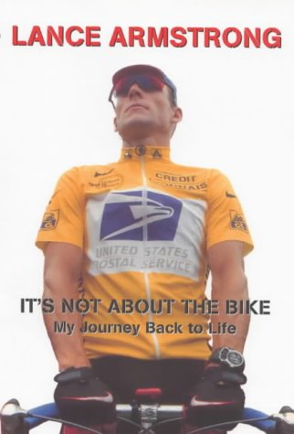 9780224060868: IT'S NOT ABOUT THE BIKE