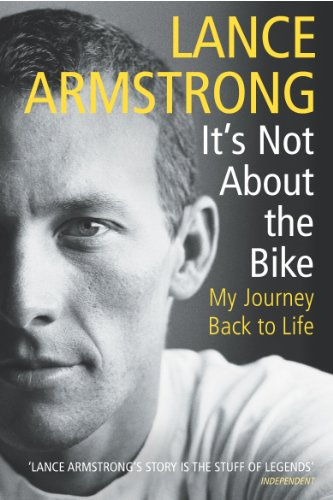 9780224060875: It's Not about the Bike: My Journey Back to Life