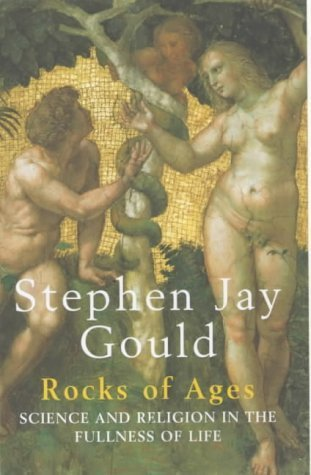 9780224060929: Rocks of Ages: Science and Religion in the Fullness of Life