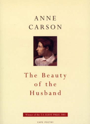 9780224061308: The Beauty Of The Husband (Cape Poetry S.)