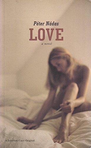 9780224061360: Love