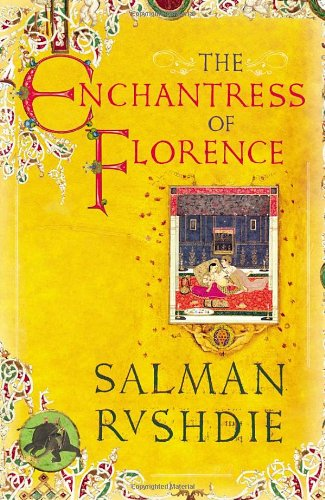 9780224061636: The Enchantress of Florence