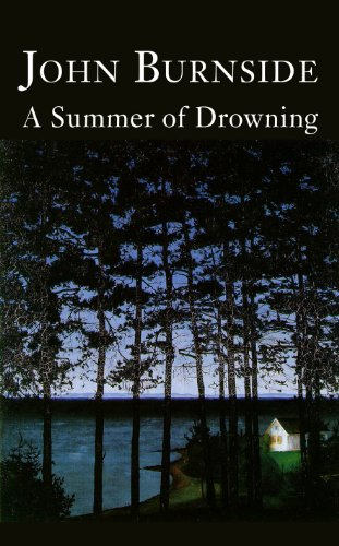 A Summer of Drowning - John Burnside