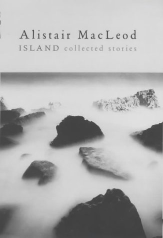Island: Collected Stories: MacLeod, Alistair