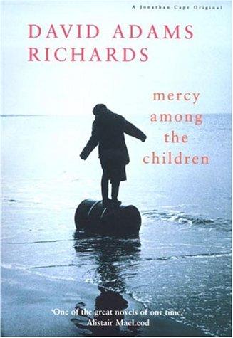 9780224062039: Mercy among the Children