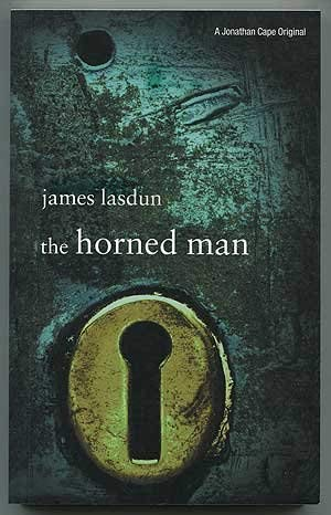 The Horned Man: Lasdun, James - RARE SIGNED FIRST EDITION