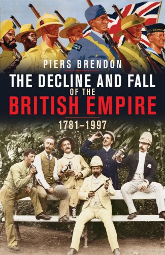 9780224062220: The Decline And Fall Of The British Empire