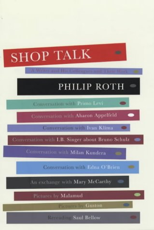 9780224062299: Shop Talk: A Writer and His Colleagues and Their Work