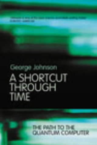 9780224062336: A Shortcut Through Time