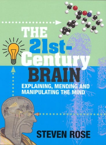 9780224062541: The 21st-Century Brain: Explaining, Mending and Manipulating the Mind