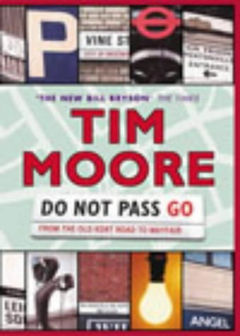 9780224062633: Do Not Pass Go: From the Old Kent Road to Mayfair