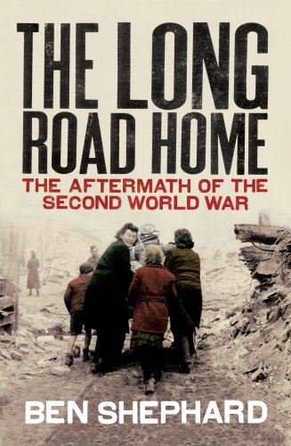 9780224062756: The Long Road Home: The Aftermath of the Second World War: Relief and Refugees After the Second World War
