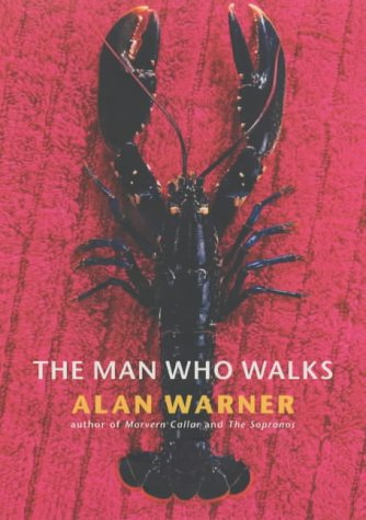 9780224062947: The Man Who Walks