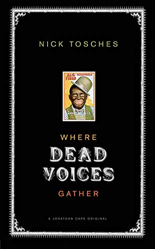 9780224063159: Where Dead Voices Gather