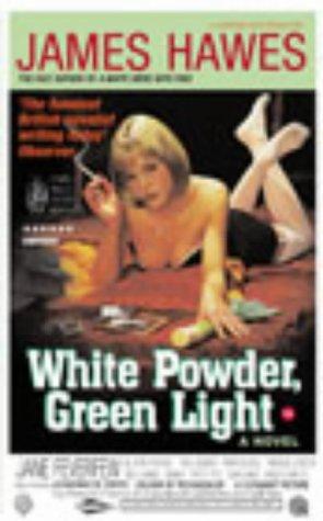 9780224063227: White Powder, Green Light