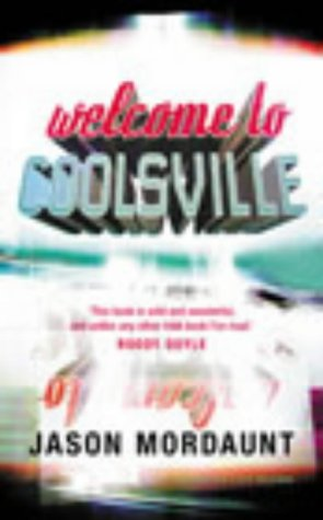 9780224063791: Welcome to Coolsville